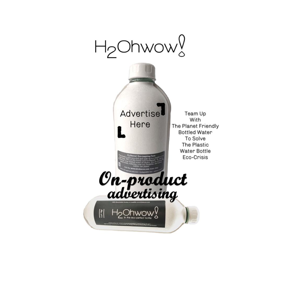 H₂Ohwow!+ On-Product Advertising